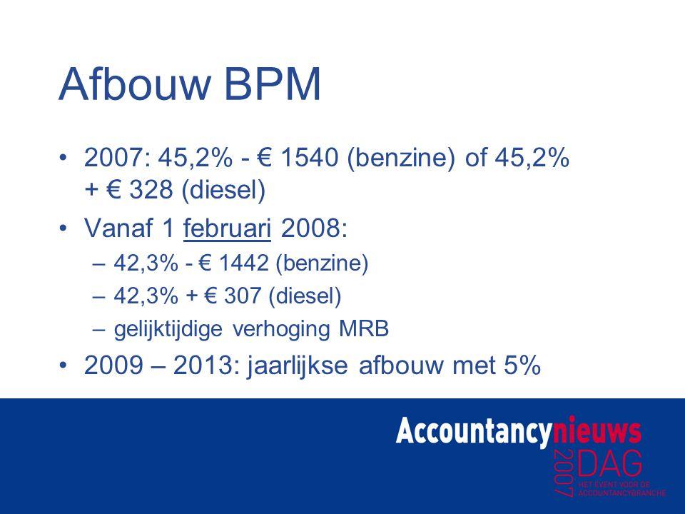 Afbouw BPM 2007: 45,2% - € 1540 (benzine) of 45,2% + € 328 (diesel)