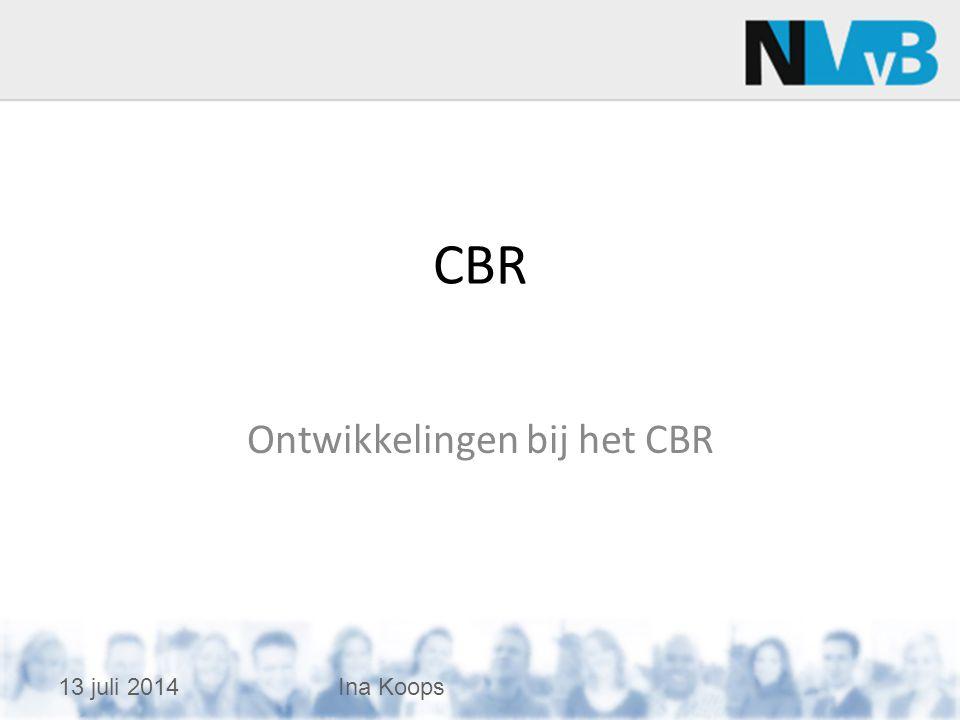 Ontwikkelingen bij het CBR