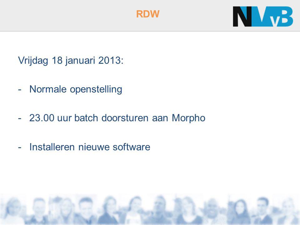 23.00 uur batch doorsturen aan Morpho Installeren nieuwe software