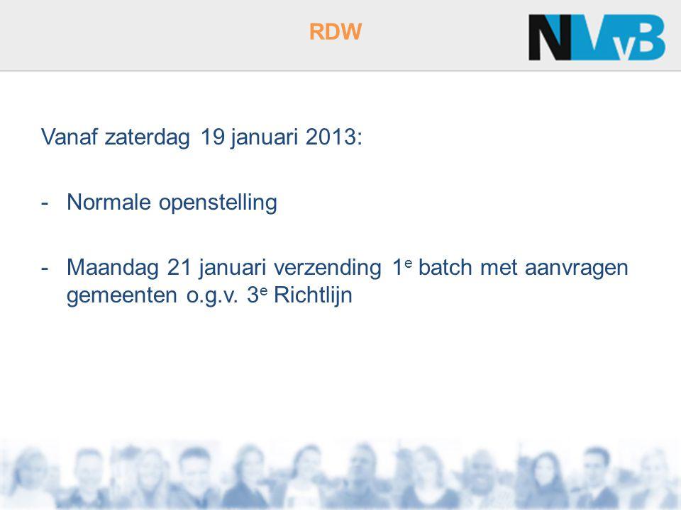 Vanaf zaterdag 19 januari 2013: Normale openstelling