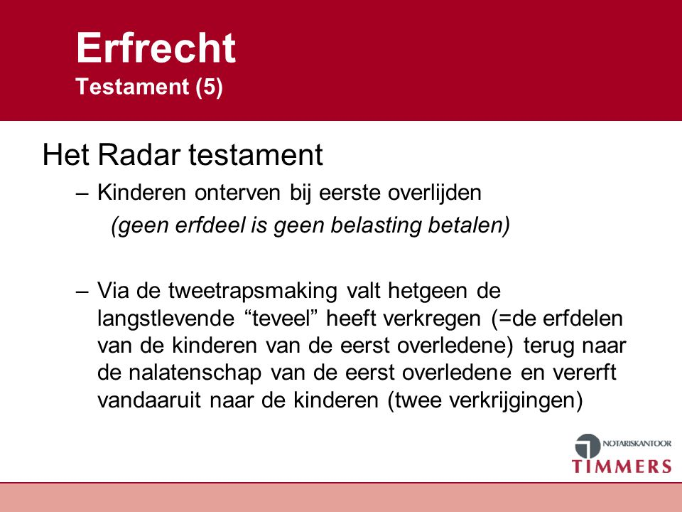 Erfrecht Testament (5) Het Radar testament