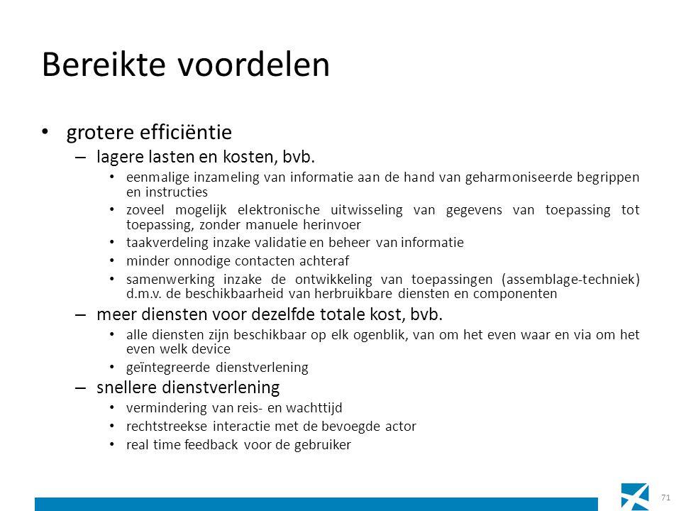 Bereikte voordelen grotere efficiëntie lagere lasten en kosten, bvb.