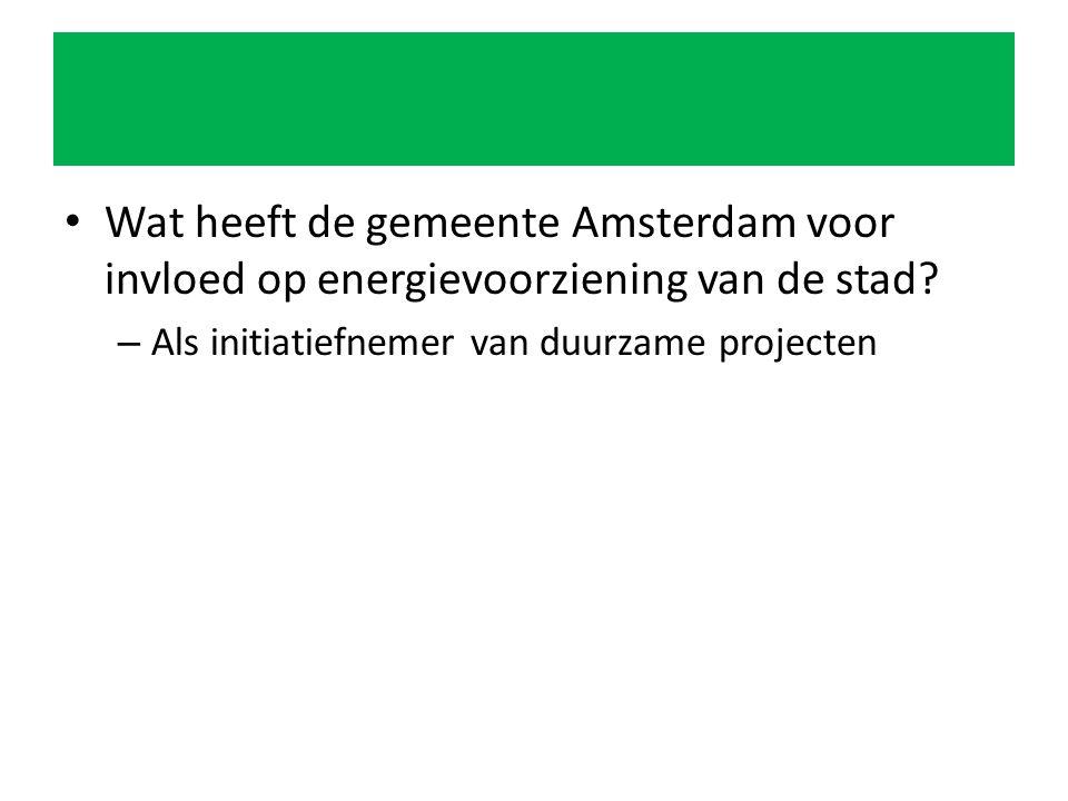Wat heeft de gemeente Amsterdam voor invloed op energievoorziening van de stad