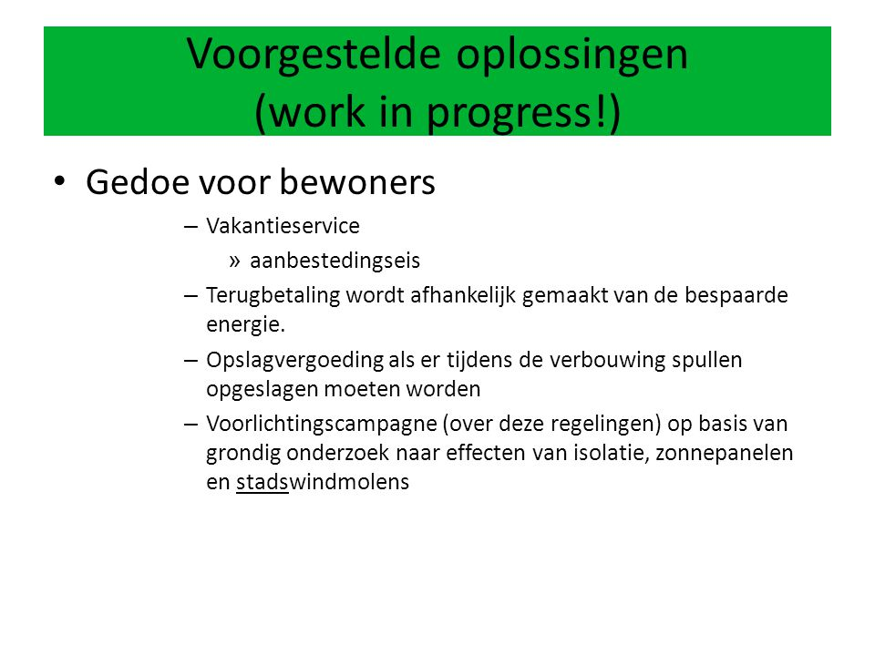 Voorgestelde oplossingen (work in progress!)