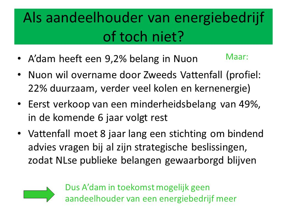 Als aandeelhouder van energiebedrijf of toch niet