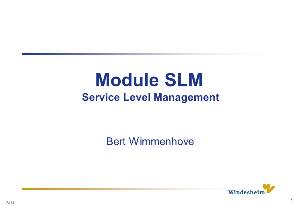 Module SLM Service Level Management