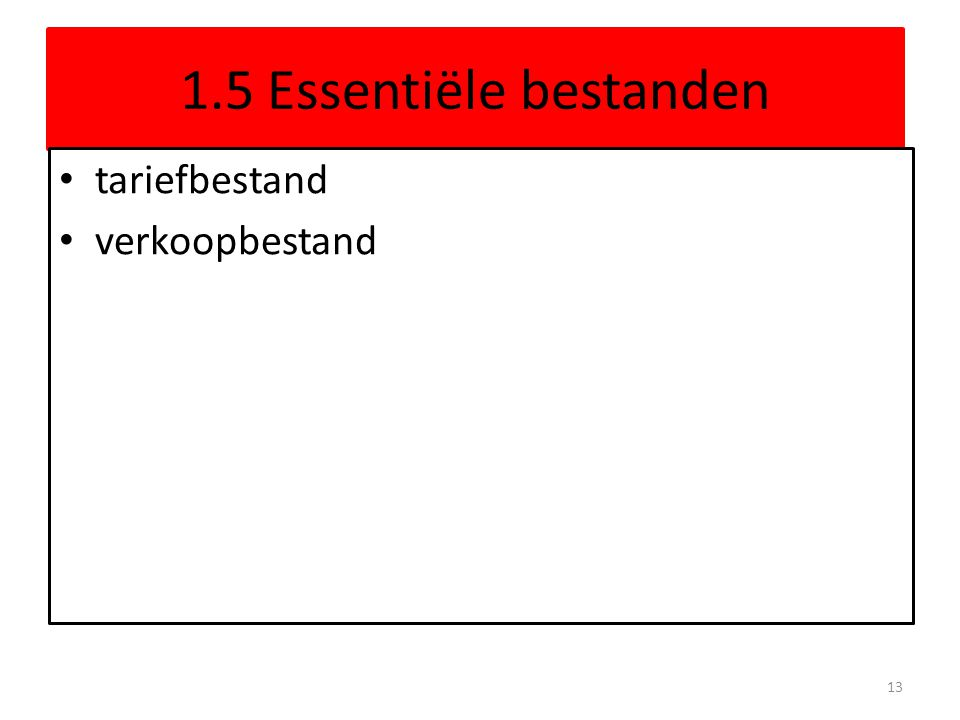 1.5 Essentiële bestanden tariefbestand verkoopbestand