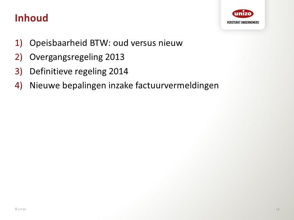 Inhoud Opeisbaarheid BTW: oud versus nieuw Overgangsregeling 2013