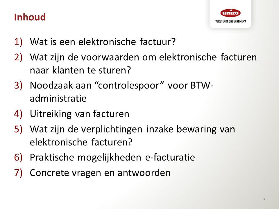 Inhoud Wat is een elektronische factuur Wat zijn de voorwaarden om elektronische facturen naar klanten te sturen