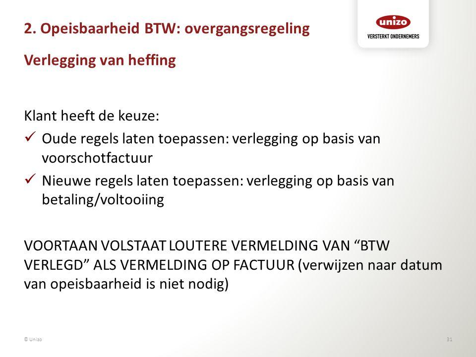 2. Opeisbaarheid BTW: overgangsregeling Verlegging van heffing