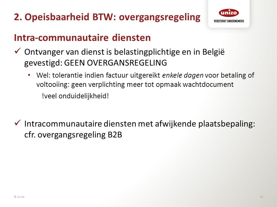 2. Opeisbaarheid BTW: overgangsregeling Intra-communautaire diensten