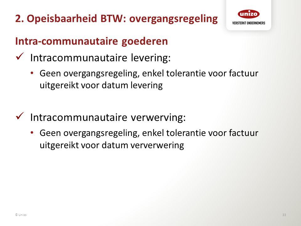 2. Opeisbaarheid BTW: overgangsregeling Intra-communautaire goederen