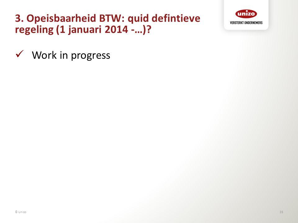 3. Opeisbaarheid BTW: quid defintieve regeling (1 januari 2014 -…)