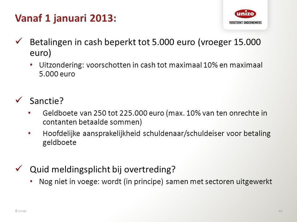Vanaf 1 januari 2013: Betalingen in cash beperkt tot 5.000 euro (vroeger 15.000 euro)