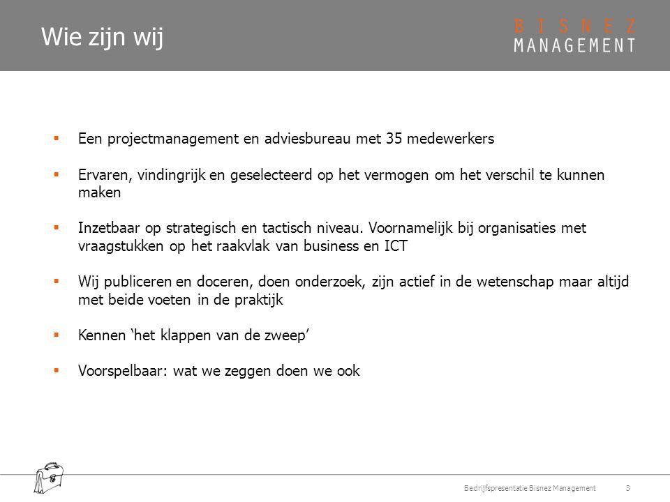 Wie zijn wij Een projectmanagement en adviesbureau met 35 medewerkers