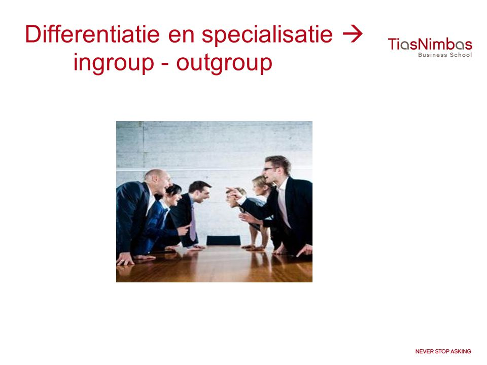 Differentiatie en specialisatie  ingroup - outgroup