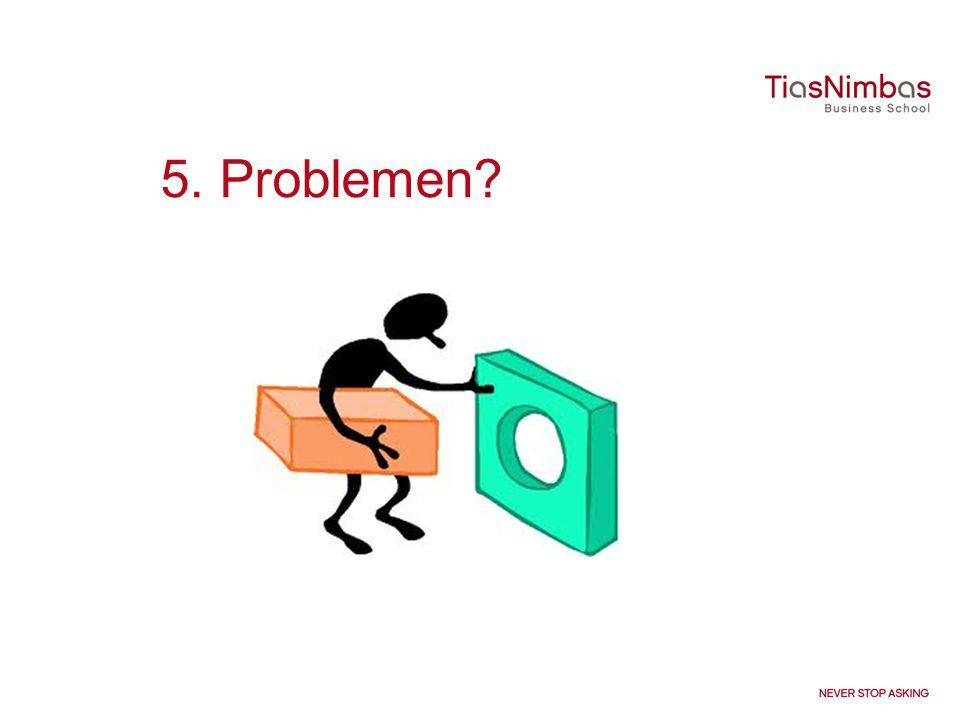 5. Problemen