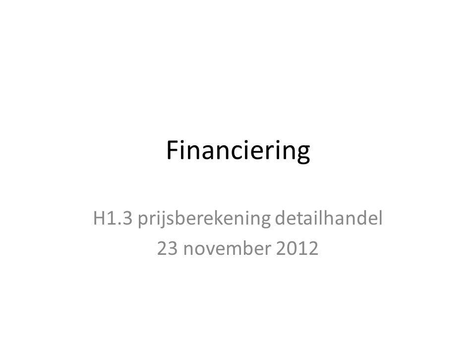 H1.3 prijsberekening detailhandel 23 november 2012