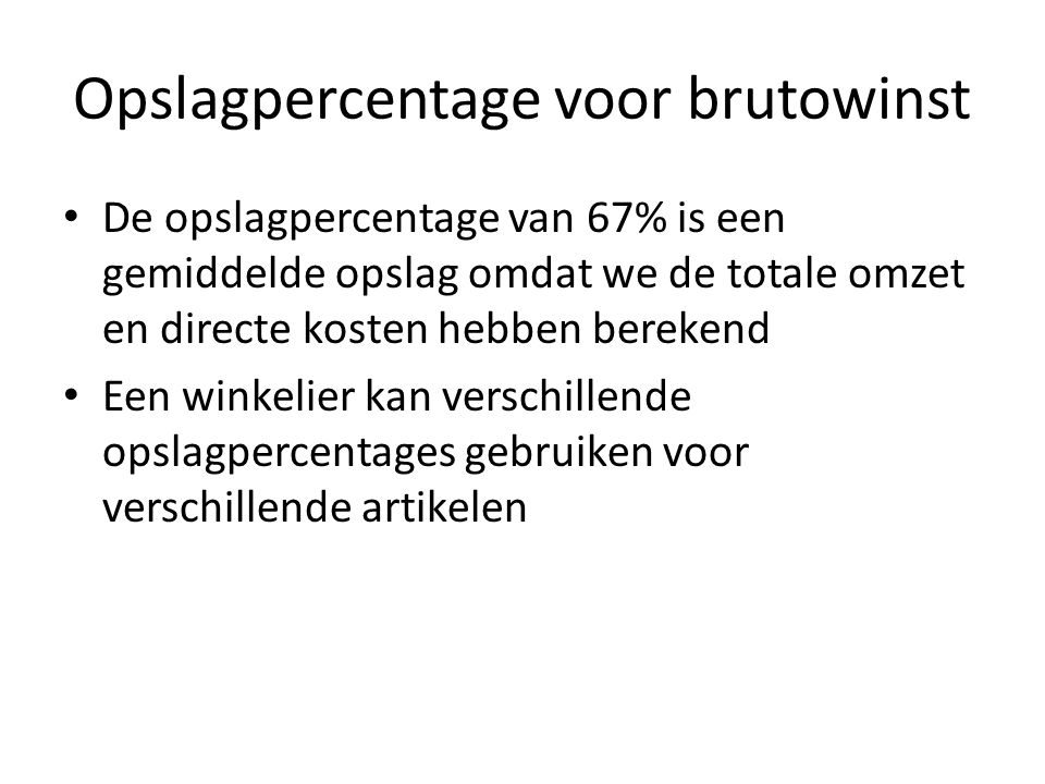 Opslagpercentage voor brutowinst