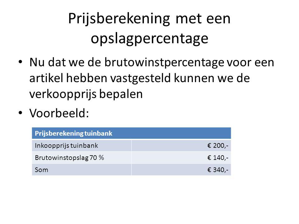 Prijsberekening met een opslagpercentage