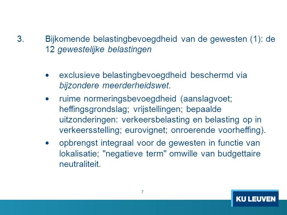 3. Bijkomende belastingbevoegdheid van de gewesten (1): de 12 gewestelijke belastingen