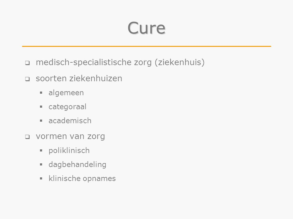 Cure medisch-specialistische zorg (ziekenhuis) soorten ziekenhuizen