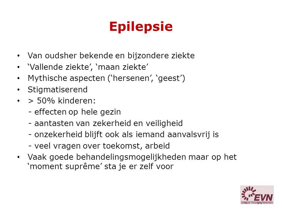 Epilepsie Van oudsher bekende en bijzondere ziekte