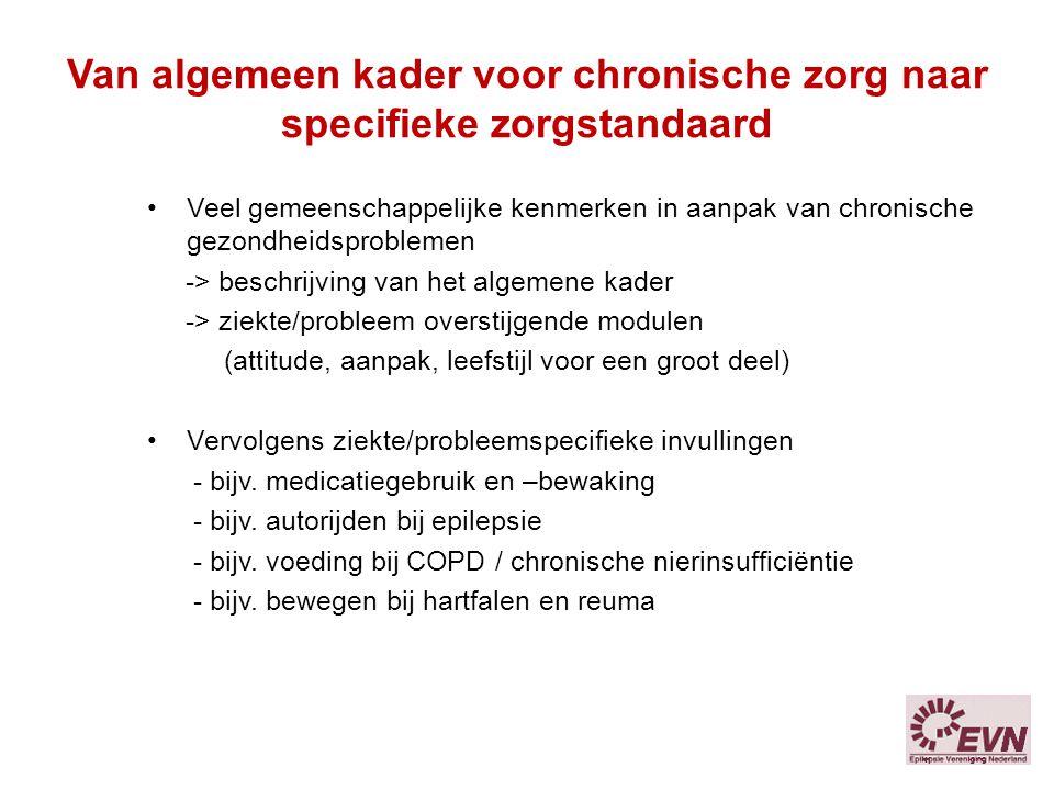 Van algemeen kader voor chronische zorg naar specifieke zorgstandaard