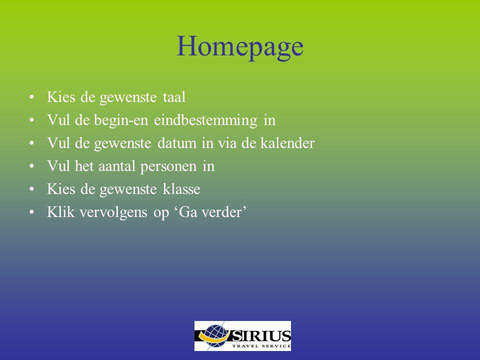 Homepage Kies de gewenste taal Vul de begin-en eindbestemming in