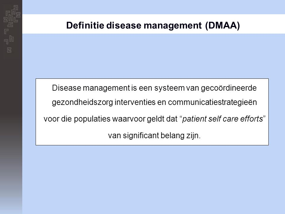 Definitie disease management (DMAA)