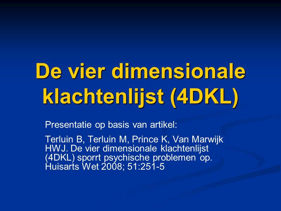 De vier dimensionale klachtenlijst (4DKL)
