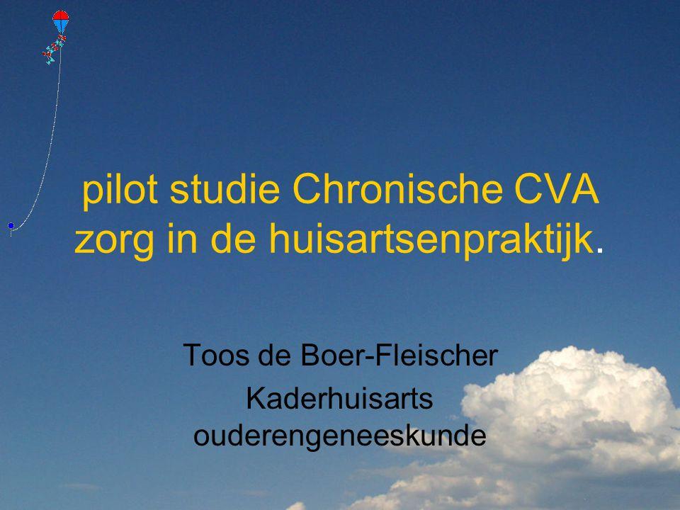 pilot studie Chronische CVA zorg in de huisartsenpraktijk.