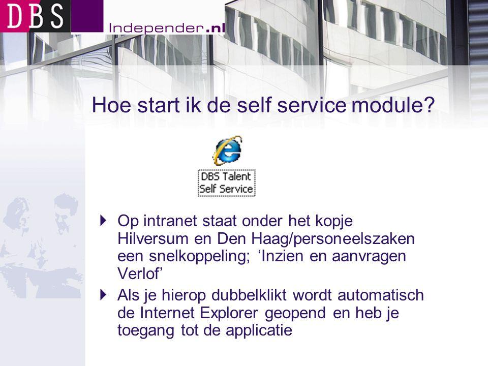 Hoe start ik de self service module