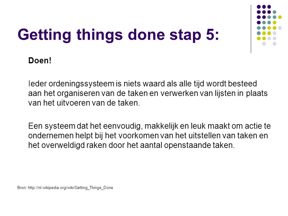Getting things done stap 5: