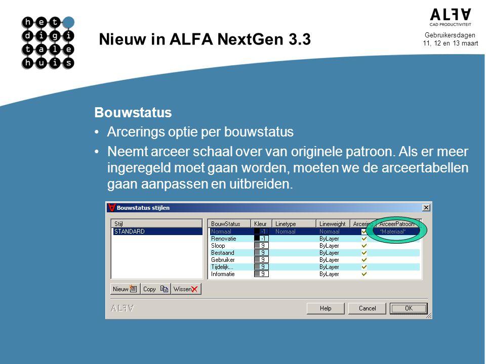 Nieuw in ALFA NextGen 3.3 Bouwstatus Arcerings optie per bouwstatus