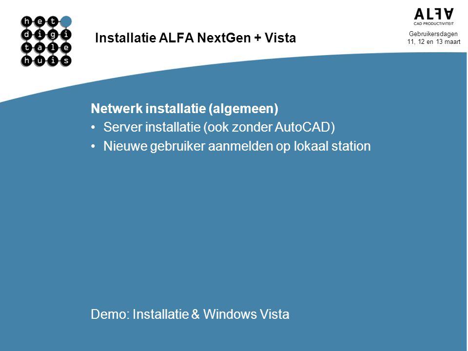 Installatie ALFA NextGen + Vista