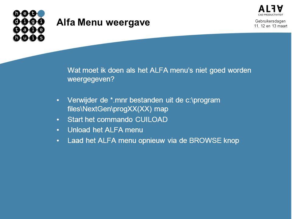 Alfa Menu weergave Wat moet ik doen als het ALFA menu's niet goed worden weergegeven