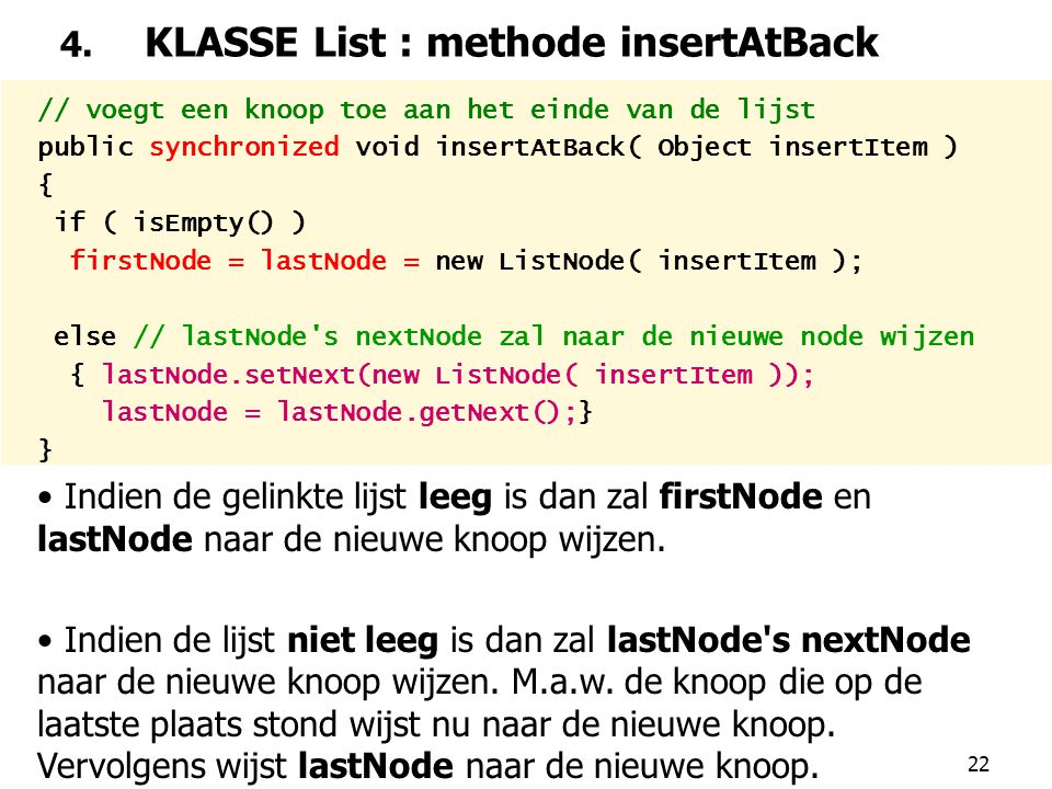 4. KLASSE List : methode insertAtBack