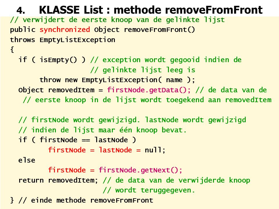 4. KLASSE List : methode removeFromFront