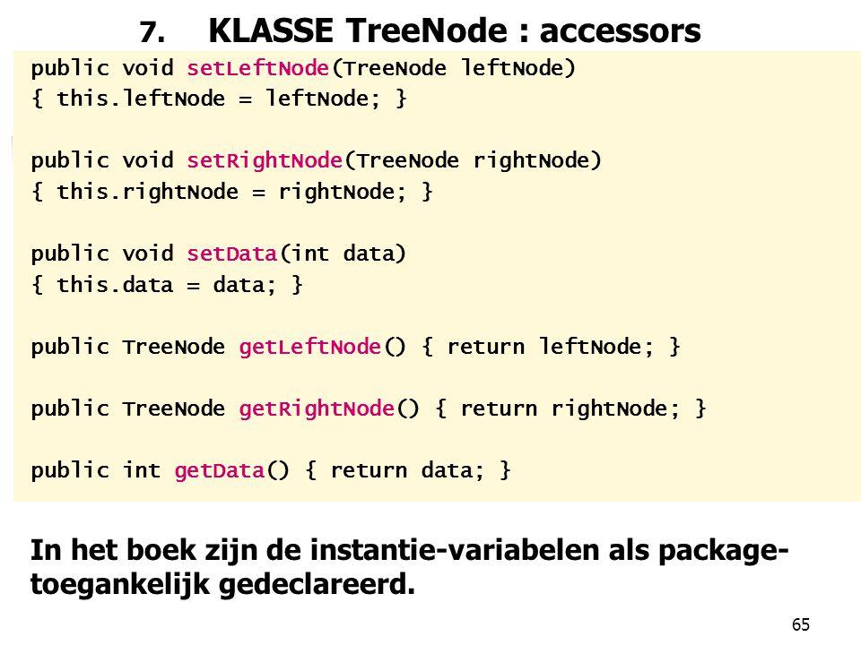 7. KLASSE TreeNode : accessors