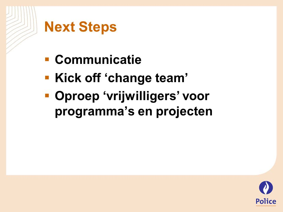 Next Steps Communicatie Kick off 'change team'