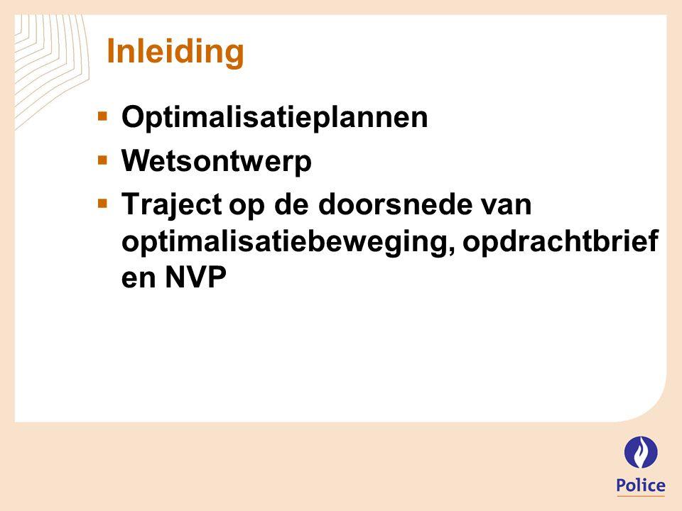Inleiding Optimalisatieplannen Wetsontwerp