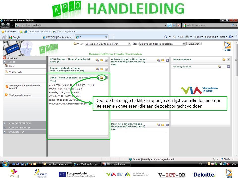 Door op het mapje te klikken open je een lijst van alle documenten (gelezen en ongelezen) die aan de zoekopdracht voldoen.