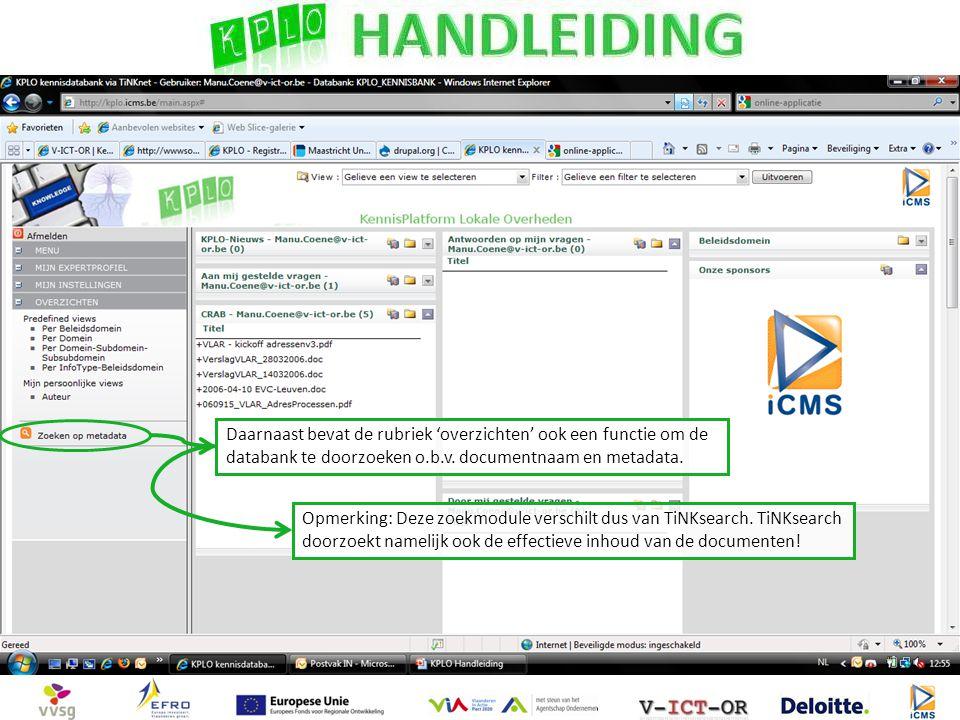 Daarnaast bevat de rubriek 'overzichten' ook een functie om de databank te doorzoeken o.b.v. documentnaam en metadata.