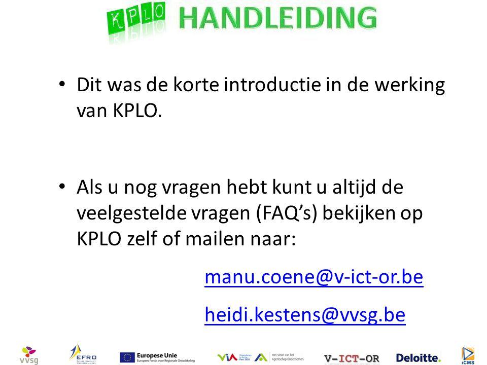 Dit was de korte introductie in de werking van KPLO.