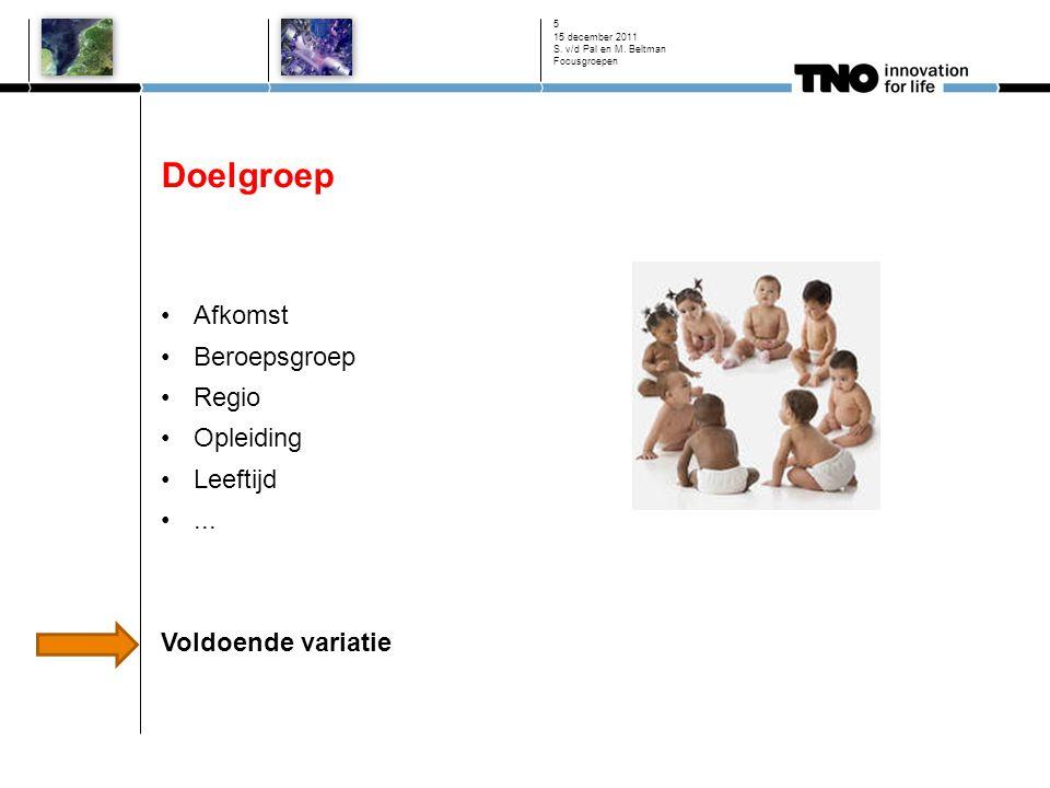 Doelgroep Afkomst Beroepsgroep Regio Opleiding Leeftijd ...