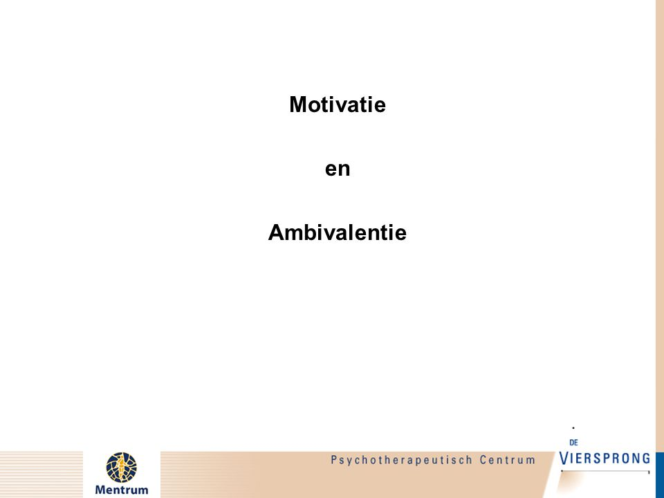 Motivatie en Ambivalentie