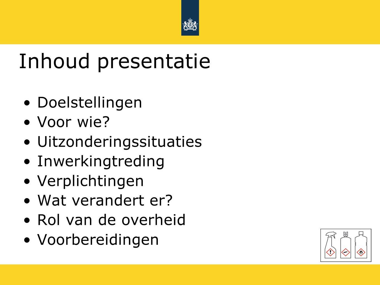 Inhoud presentatie Doelstellingen Voor wie Uitzonderingssituaties