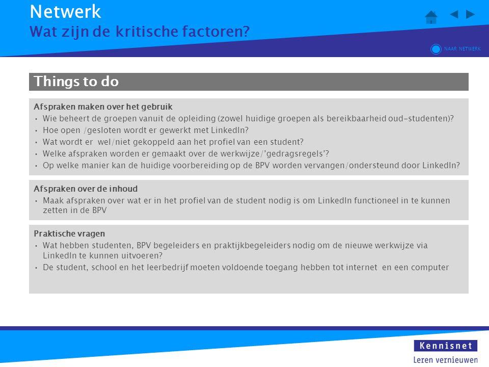 Netwerk Wat zijn de kritische factoren Things to do