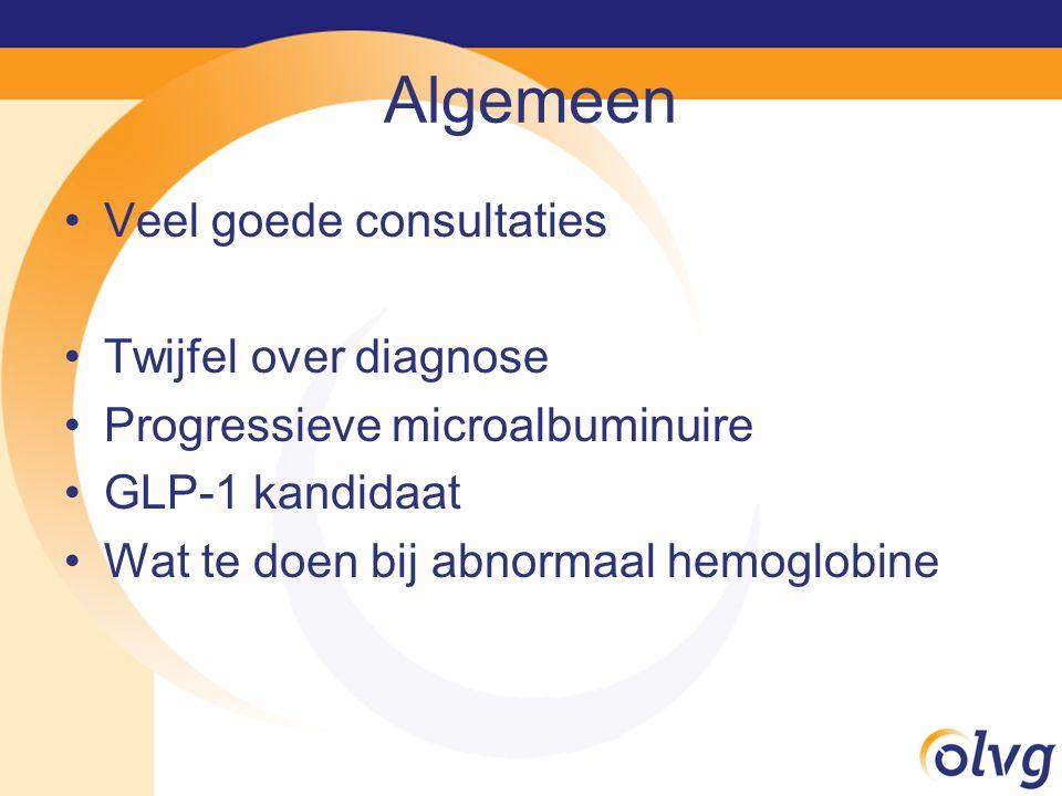 Algemeen Veel goede consultaties Twijfel over diagnose